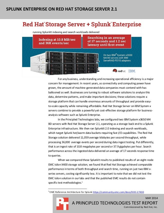 MAY 2014 A PRINCIPLED TECHNOLOGIES TEST REPORT Commissioned by Red Hat, Inc. SPLUNK ENTERPRISE ON RED HAT STORAGE SERVER 2...
