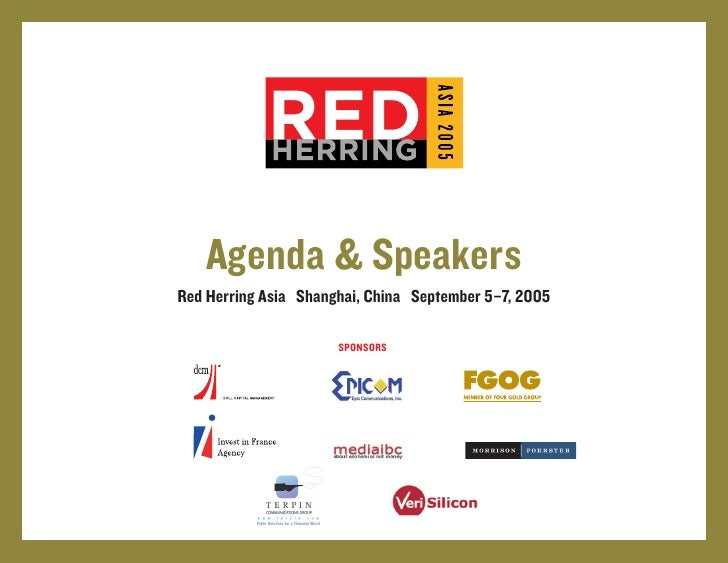 Agenda & Speakers Red Herring Asia Shanghai, China September 5–7, 2005                        SPONSORS