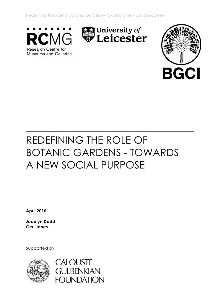 Redefining The Role Of Botanic Gardens: Towards A New Social Purpose