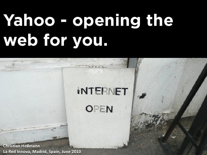 Yahoo - opening the web for you