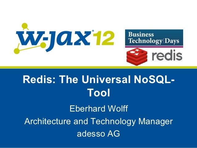 Redis - The Universal NoSQL Tool