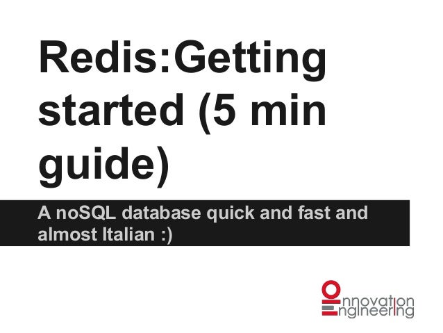 Redis, a 2 minutes introduction