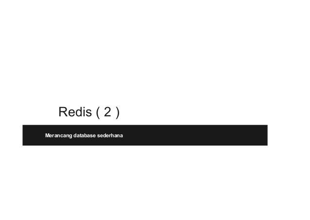 Redis ( 2 ) Merancang database sederhana