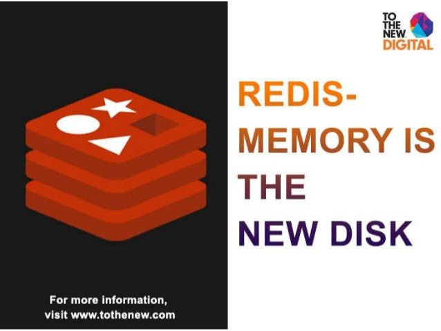 Redis – Memory is the new Disk• Deepak Mittal• IntelliGrape Software