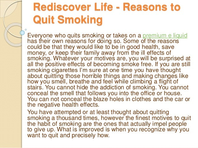 why should i quit smoking essay Essay on persuasive speech outline persuasive speech outline topic: why you should give up smoking proposition: give up smoking and you will save yourself and the others around you and live in a healthy environment.
