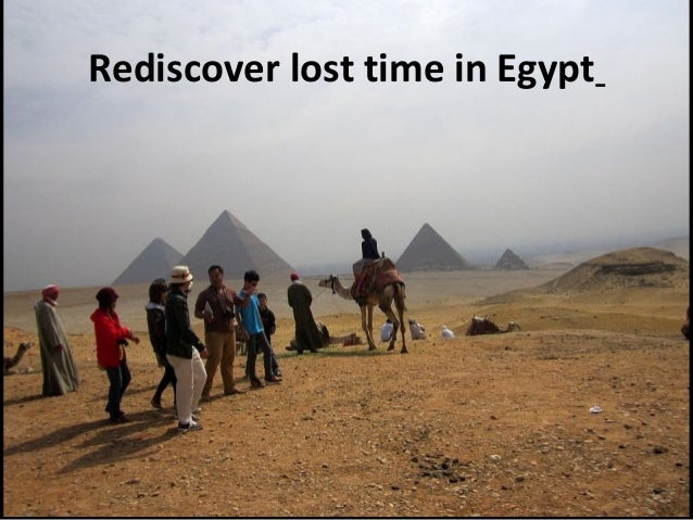 Rediscover lost time in Egypt