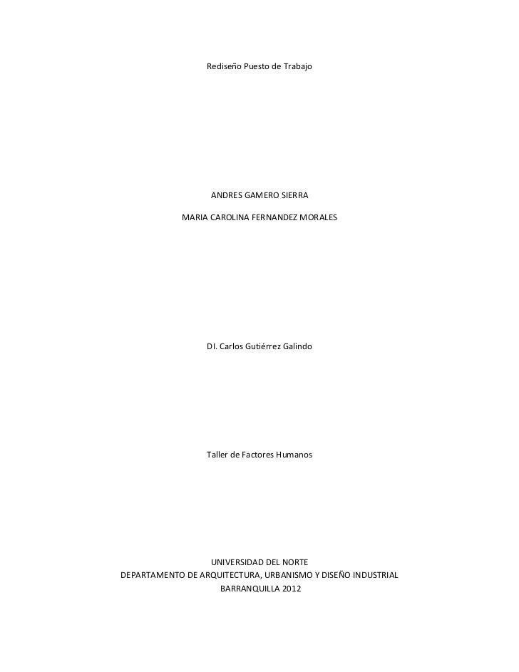 Rediseño Puesto de Trabajo                   ANDRES GAMERO SIERRA             MARIA CAROLINA FERNANDEZ MORALES            ...