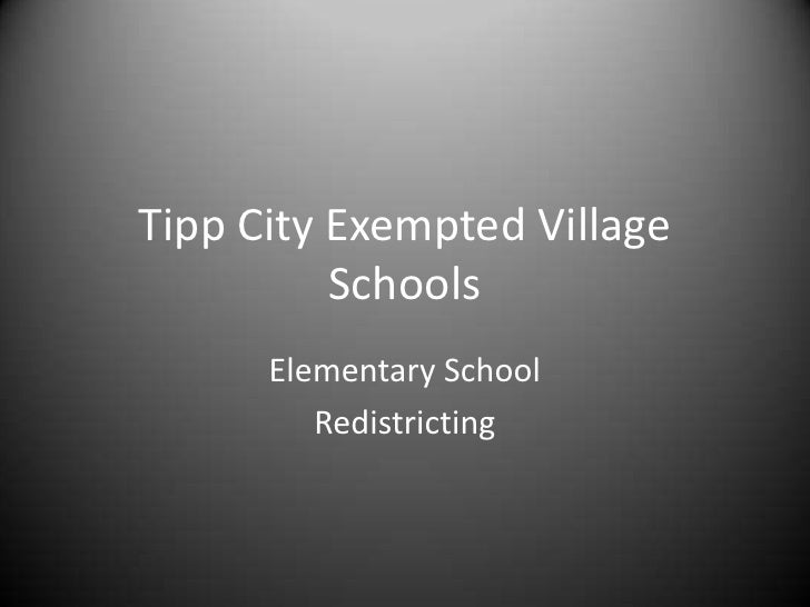 Tipp City Exempted Village          Schools      Elementary School         Redistricting