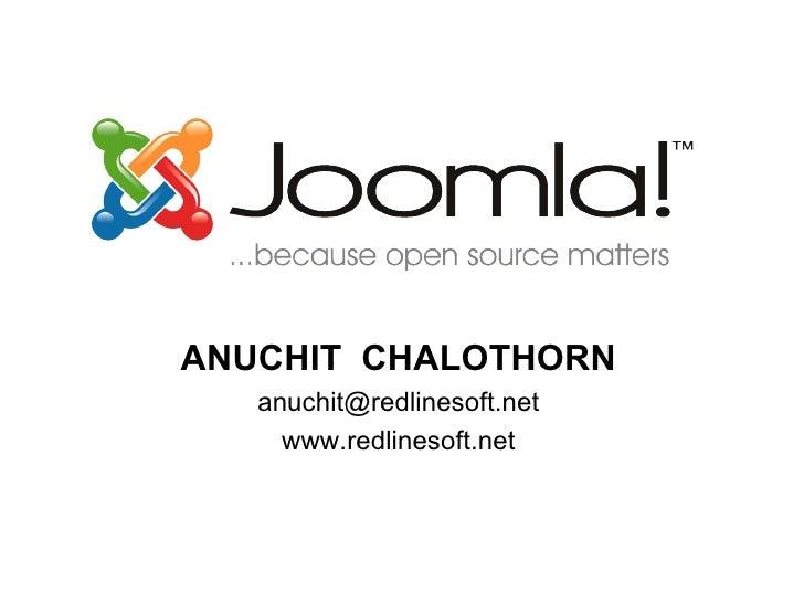 ANUCHIT  CHALOTHORN [email_address] www.redlinesoft.net