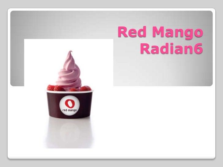 Red Mango  Radian6