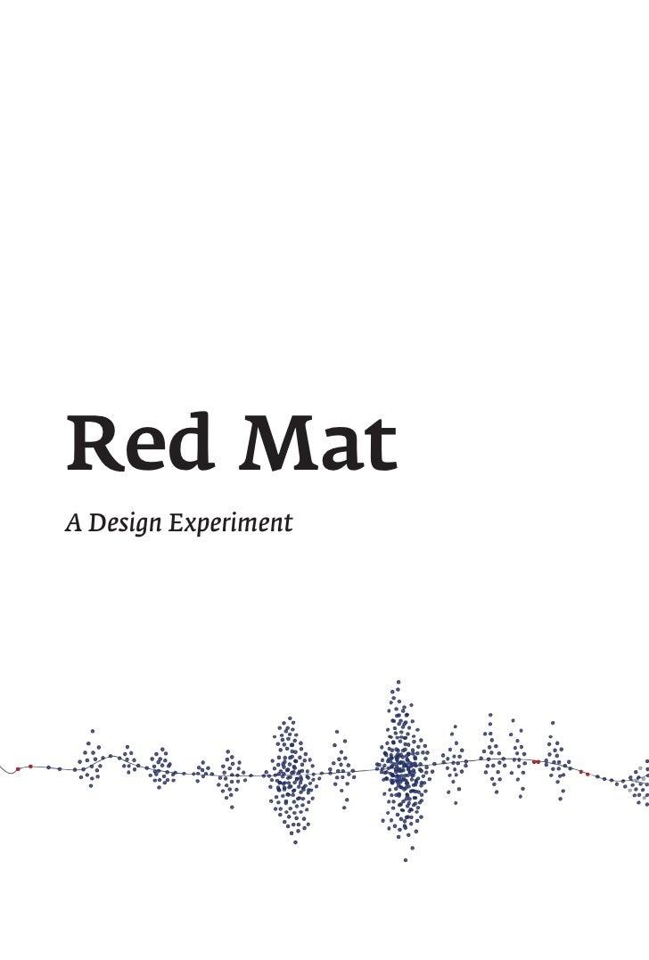Red MatA Design Experiment