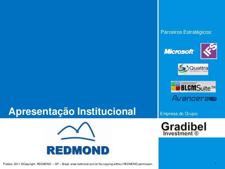 Parceiros Estratégicos:<br />Apresentação Institucional<br />Empresa do Grupo:<br />