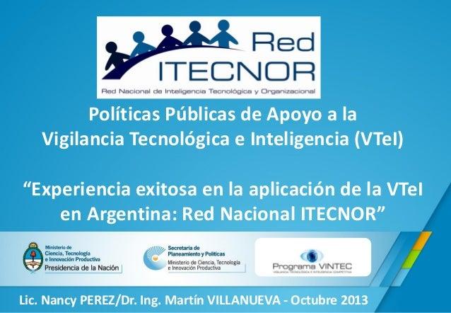 """Políticas Públicas de Apoyo a la Vigilancia Tecnológica e Inteligencia (VTeI) """"Experiencia exitosa en la aplicación de la ..."""