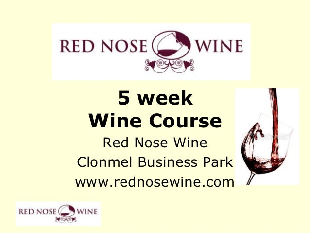 Red nose wine course wk 3 2012 v2