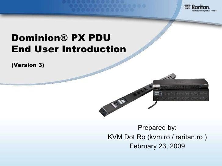 Raritan Dominion PX - The most intelligent rack PDUs