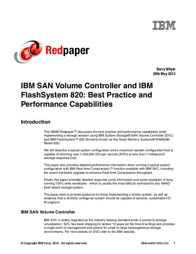 © Copyright IBM Corp. 2013. All rights reserved. ibm.com/redbooks 1 Redpaper IBM SAN Volume Controller and IBM FlashSystem...