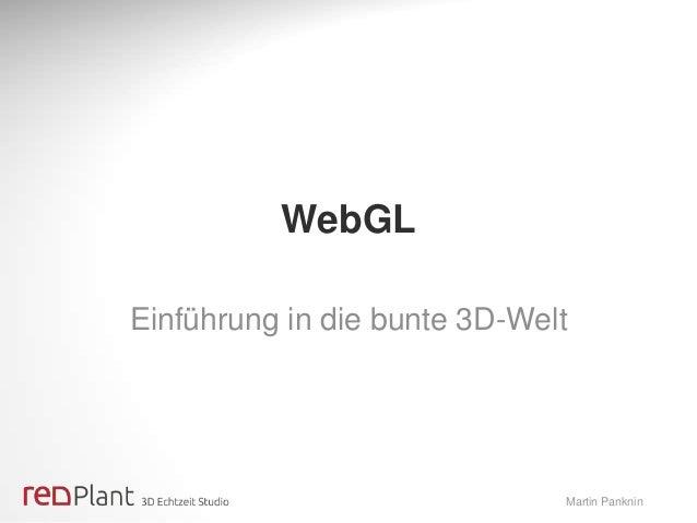 WebGL Einführung in die bunte 3D-Welt  Martin Panknin