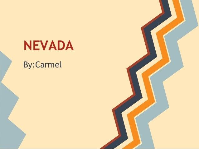 NEVADABy:Carmel