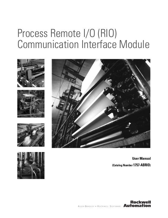 User Manual (Catalog Number 1757-ABRIO) Process Remote I/O (RIO) Communication Interface Module
