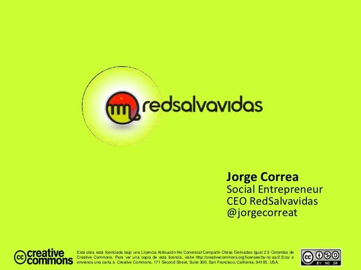 Jorge Correa                                                                                Social Entrepreneur           ...