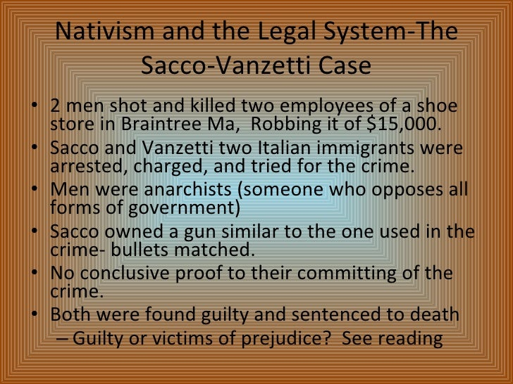 the sacco and vanzetti case essay The trial of nicola sacco and bartolomeo vanzetti for the braintree, massachusetts, shoe factory robbery and murders is the most politically charged murder case in the history of america .