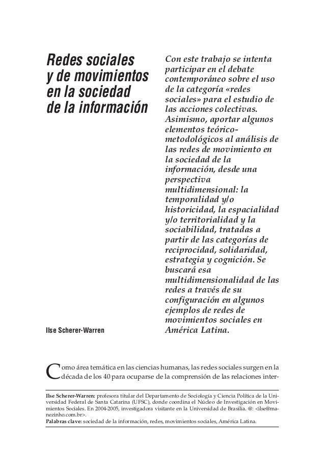NUEVA SOCIEDAD Redes sociales y de movimientos en la sociedad de la información Ilse Scherer-Warren: profesora titular del...