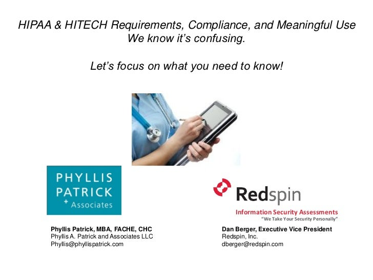 HIPAA & HITECH Requirements, Compliance, and Meaningful Use                 We know it's confusing.                   Let'...