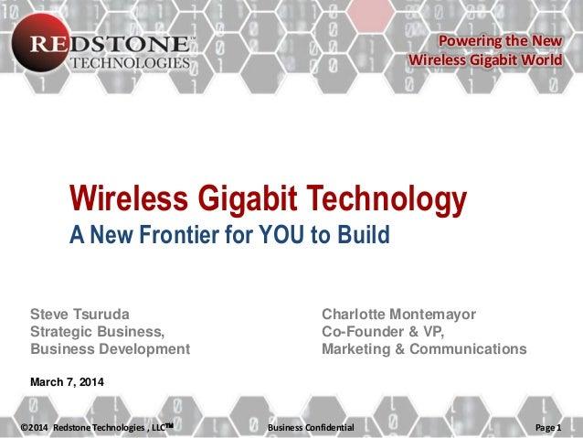 Powering the New Wireless Gigabit World  Wireless Gigabit Technology A New Frontier for YOU to Build Steve Tsuruda Strateg...