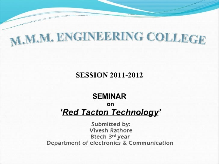 SESSION 2011-2012              SEMINAR                   on    'Red Tacton Technology'              Submitted by:         ...