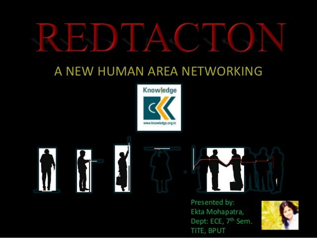 A NEW HUMAN AREA NETWORKING                 Presented by:                 Ekta Mohapatra,                 Dept: ECE, 7th S...