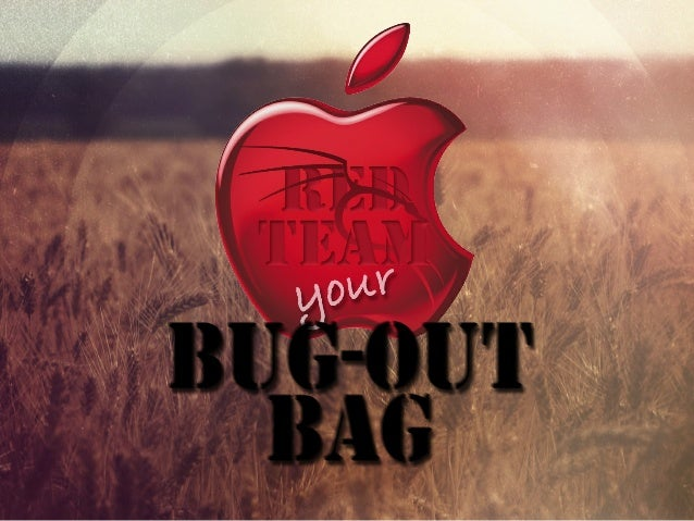 Red Teaming Your Bug-out Bag - Hack3rCon^4
