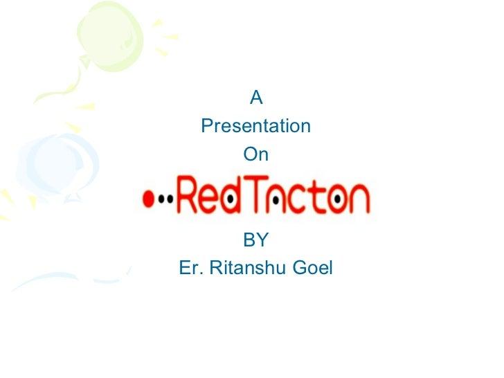 A  Presentation      On        BYEr. Ritanshu Goel