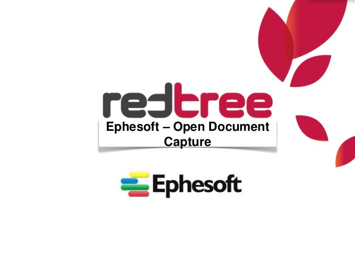 Ephesoft overview by RedTree