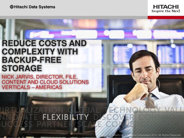 Reduce Costs and Complexity with Backup-Free Storage