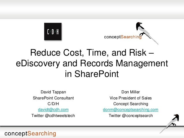 Reduce Cost, Time, and Risk – eDiscovery and Records Management in SharePoint