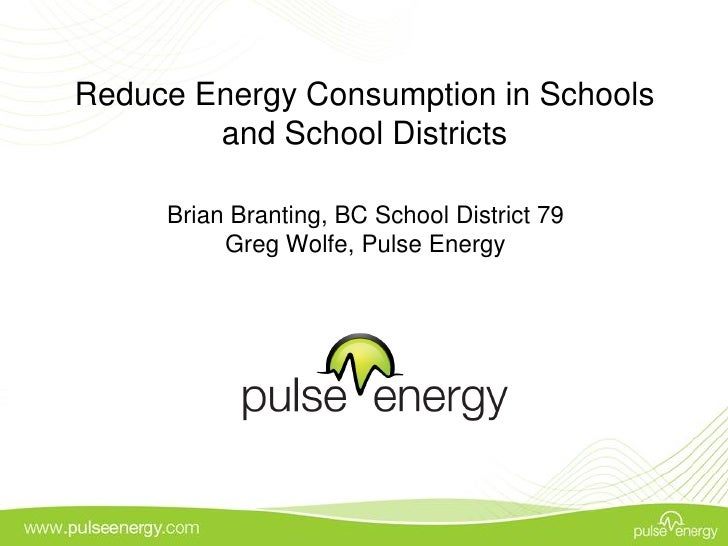 Reduce energy consumption in schools and school districts