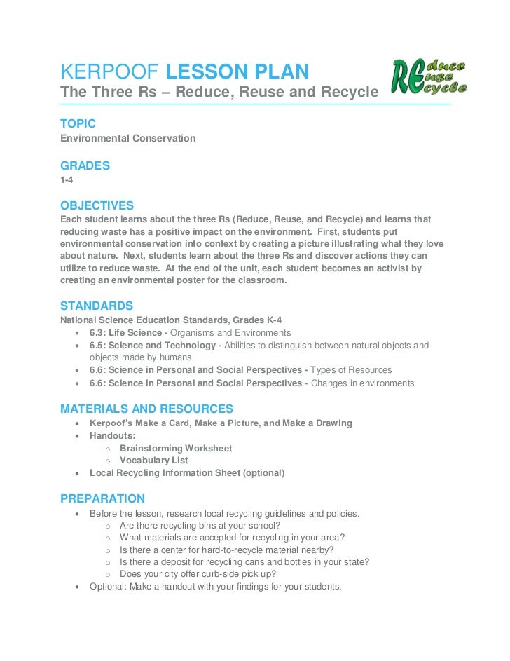 KERPOOF LESSON PLANThe Three Rs – Reduce, Reuse and RecycleTOPICEnvironmental ConservationGRADES1-4OBJECTIVESEach student ...