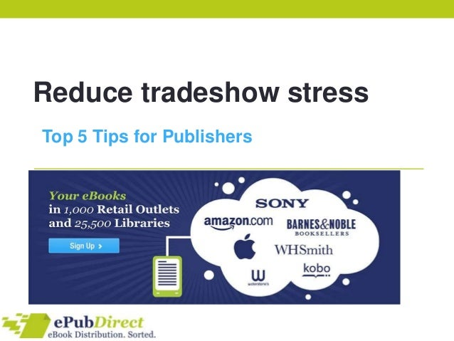 Reduce tradeshow stressTop 5 Tips for Publishers