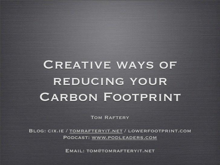 Reducing a data center's carbon footprint