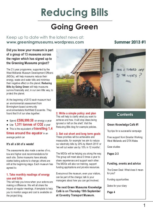 1 Accreditation Update Reducing Bills Going Green Summer 2013 #1 Green Knowledge Café #1 Top tips for a successful campaig...