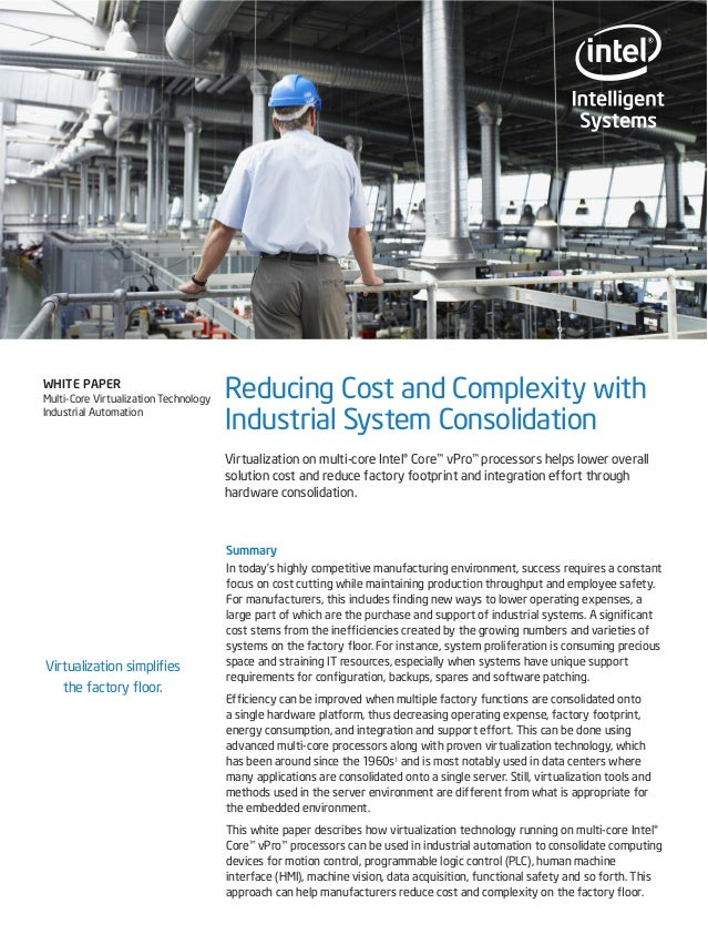 WHITE PAPER Multi-Core Virtualization Technology Industrial Automation  Reducing Cost and Complexity with Industrial Syste...