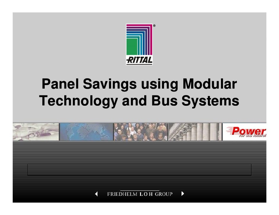 Panel Savings using Modular  Technology and Bus SystemsPanel Savings with New Enclosure Technology   B. Downing/Marketing/...