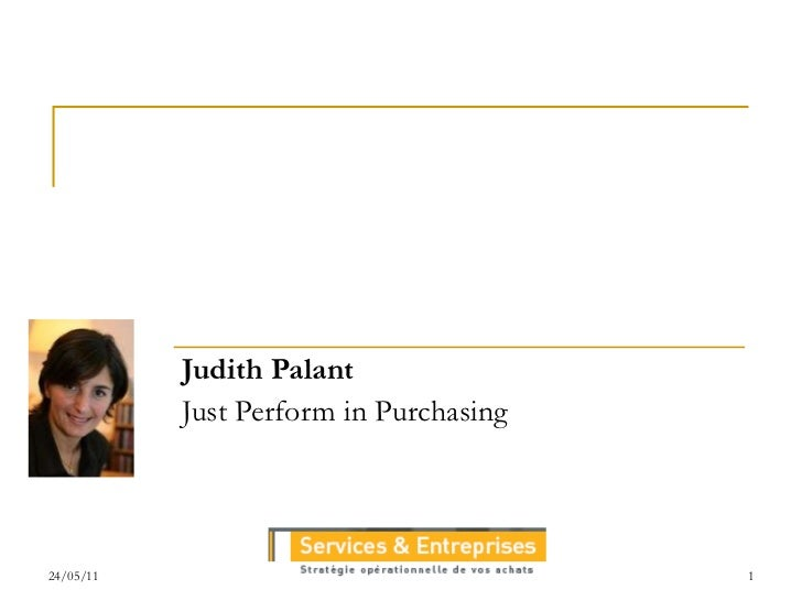 Judith Palant Just Perform in Purchasing
