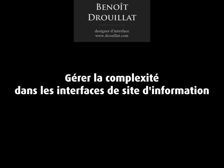 Benoît                Drouillat                 designer d'interface                 www.drouillat.com                Gére...