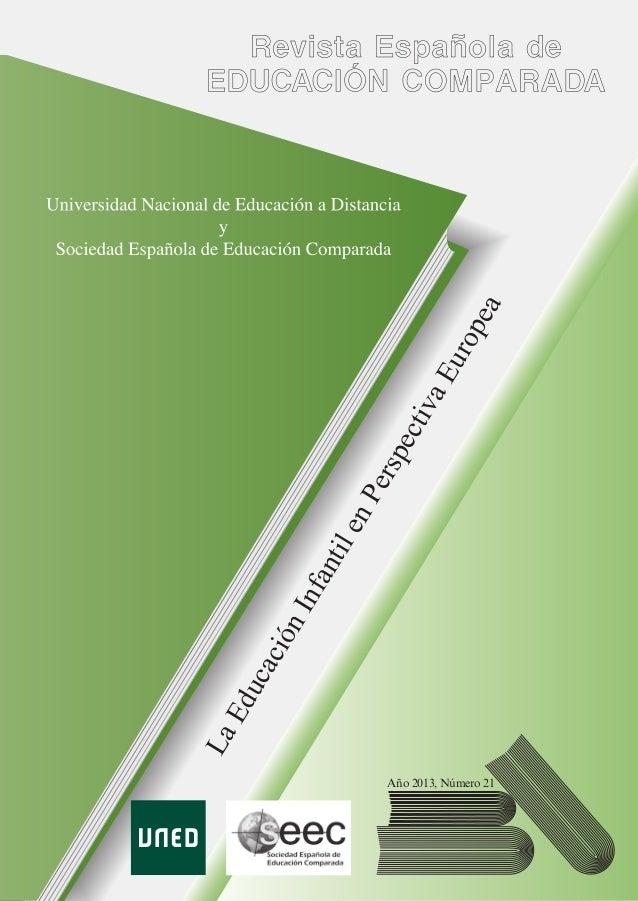 REVISTAESPAÑOLADEEDUCACIÓNCOMPARADAAÑO2013LaEducaciónInfantilenPerspectivaEuropeaSUMARIOMONOGRÁFICO: La Educación Infantil...