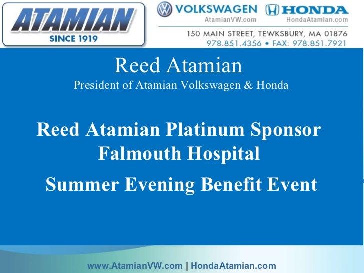 Reed Atamian  President of Atamian Volkswagen & Honda Reed Atamian Platinum Sponsor  Falmouth Hospital  Summer Evening Ben...