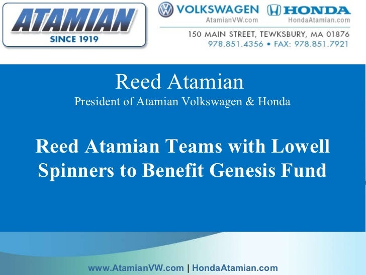 Reed Atamian  President of Atamian Volkswagen & Honda Reed Atamian Teams with Lowell Spinners to Benefit Genesis Fund  ww...