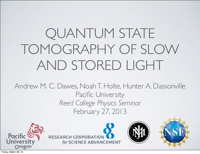 Quantum state tomography of slow and stored light
