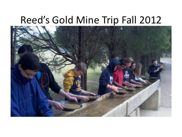 Reed's gold mine trip fall 2012