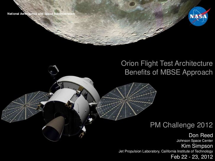 National Aeronautics and Space AdministrationOrion Project – Flight Test Office                                           ...